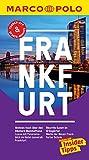 MARCO POLO Reiseführer Frankfurt: inklusive Insider-Tipps, Touren-App, Update-Service und NEU: Kartendownloads (MARCO POLO Reiseführer E-Book)
