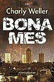 Bonames: Der fünfte Fall für Kommissar ›Worschtfett‹ (Kommissar Roman Worstedt 5)