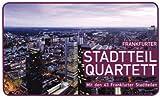 Frankfurter Stadtteil Quartett
