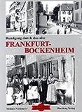 Rundgang durch das alte Frankfurt-Bockenheim