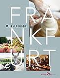 Frankfurt Regional: Manufakturen, Lebensmittel, Apfelwein