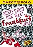 MARCO POLO Beste Stadt der Welt - Frankfurt 2018 (MARCO POLO Cityguides): Mit Insider-Tipps und Stadtviertelkarten
