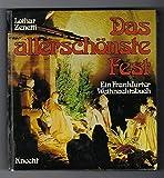 Das allerschönste Fest. Ein Frankfurter Weihnachtsbuch