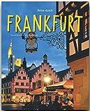 Reise durch Frankfurt - Ein Bildband mit über 210 Bildern - STÜRTZ Verlag