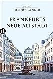 Frankfurts Neue Altstadt (insel taschenbuch)