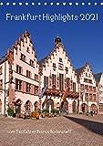 Frankfurt Highlights (Tischkalender 2021 DIN A5 hoch)