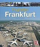 Flughafen Frankfurt: Drehkreuz Europas