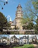 Das Frankfurter Malerviertel: und der Aufstieg von Sachsenhausen